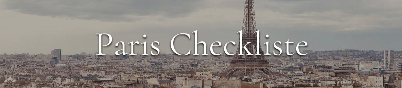 Paris Checkliste, Eiffeltrum, Skyline