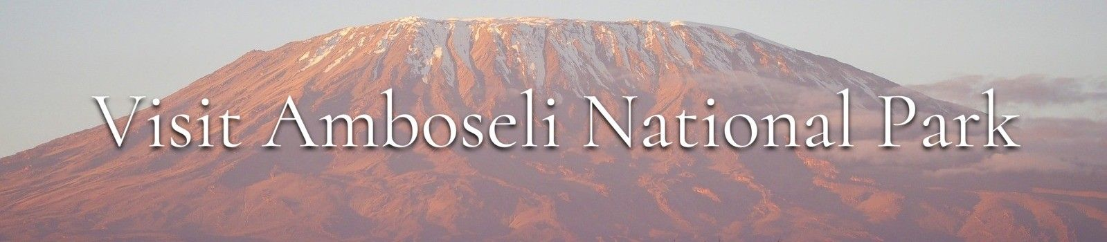 Visit Amboseli National Park banner