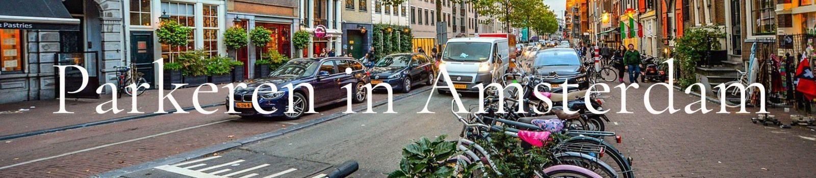 Parkeren in Amsterdam
