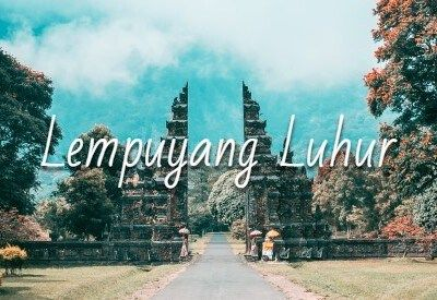 Lempuyang Luhur Bali
