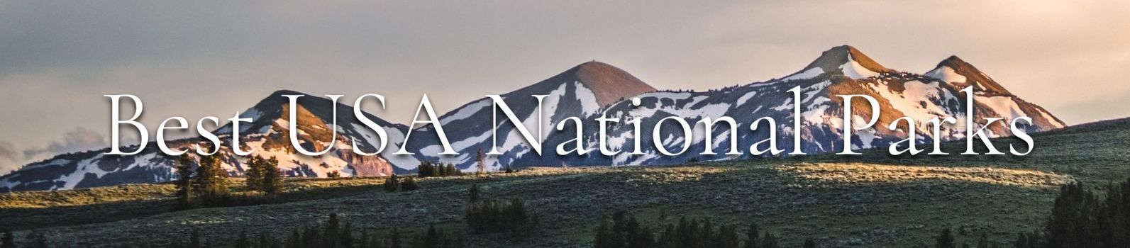 Best National Parks in the USA Banner