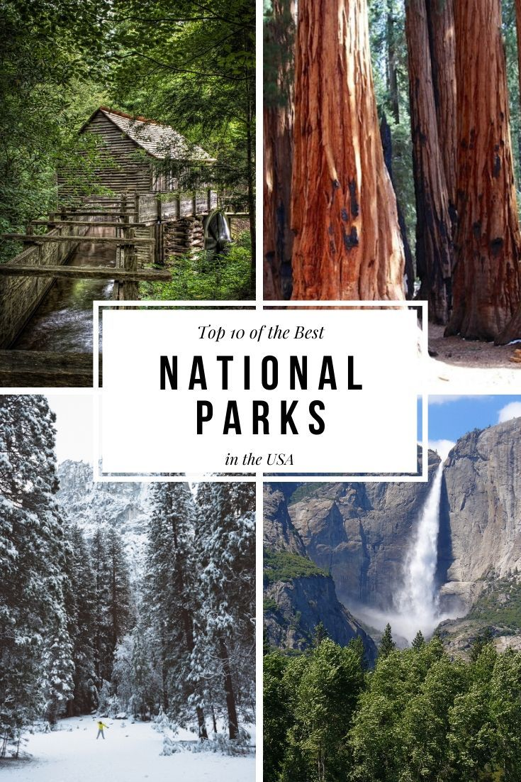 Top 10 of the Best National Parks in the USA Pinterest picture