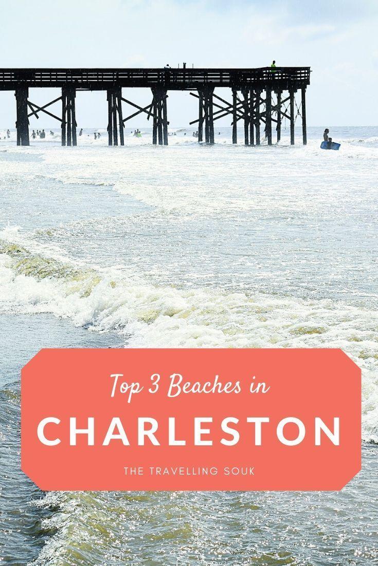 Top 3 Beaches in Charleston