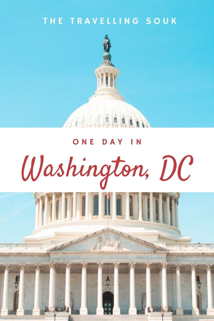 How to Spend One Day in Washington DC