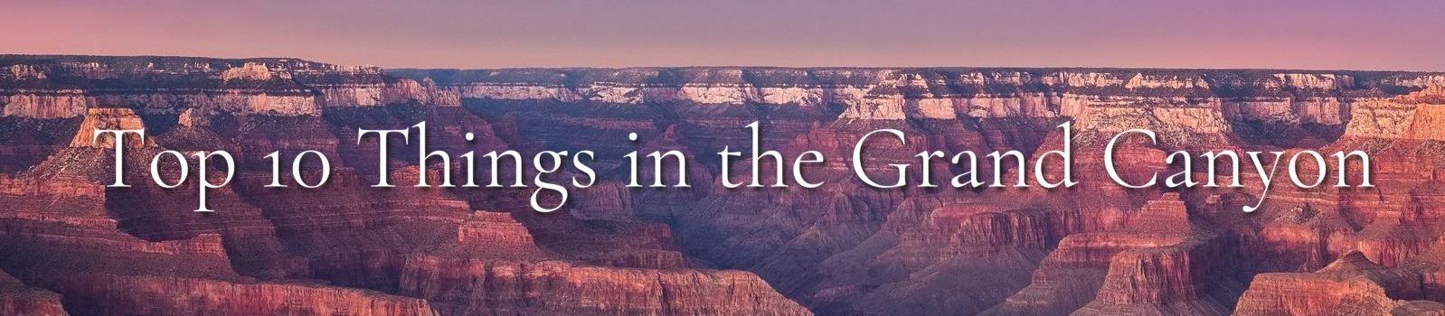 Grand Canyon Cosa vedere