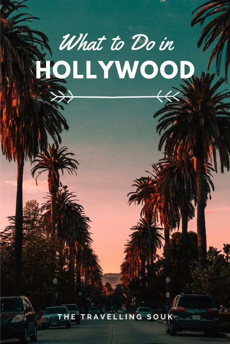 What to Do in Hollywood Pinterest