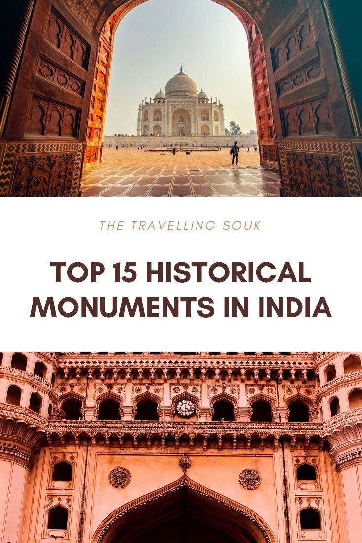 Top 15 Historical Monuments in India