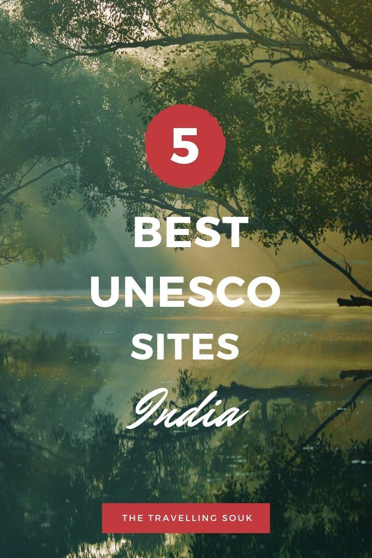 Top 5 UNESCO Sites in India - Pinterest Photo