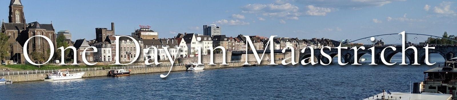One Day in Maastricht Bannre