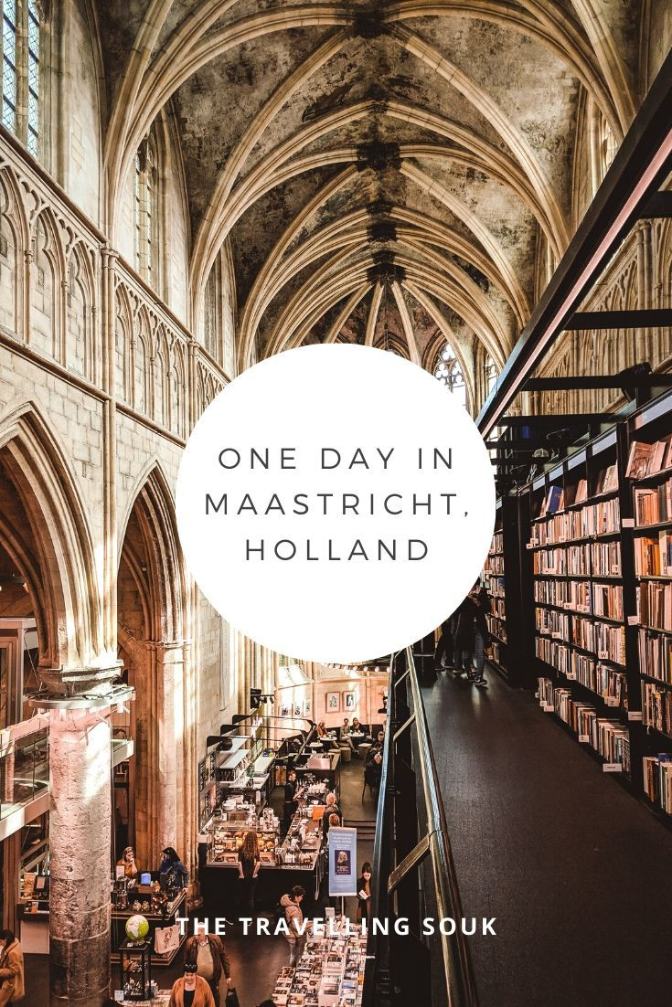 One Day in Maastricht- Save to Pinterest