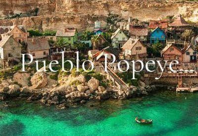 Pueblo Popeye Malta