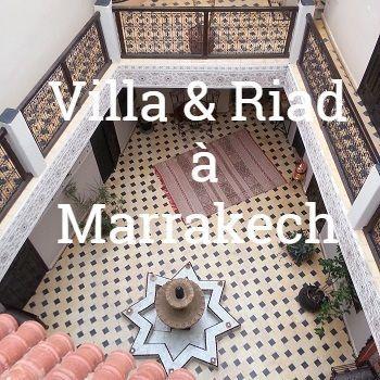 Villa Riad Marrakech