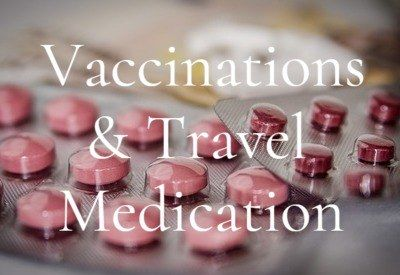 Vaccinations and Travel Medication