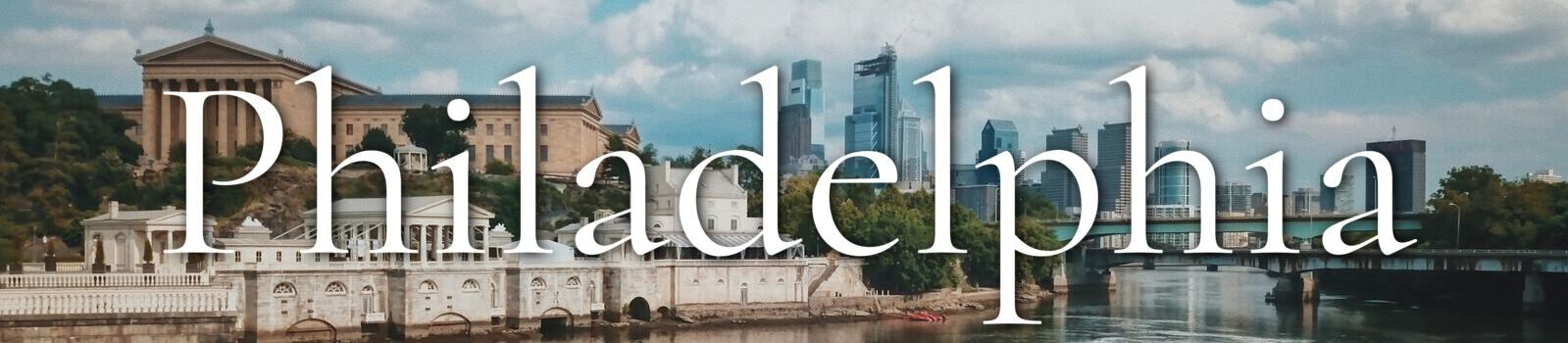 Top 10 Things to Do in Philadelphia Banner