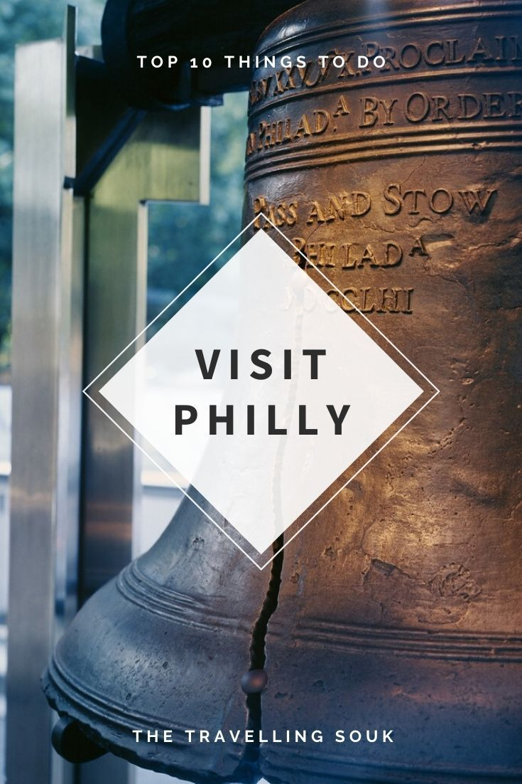 Top 10 Things to Do in Philadelphia Pinterest Picture