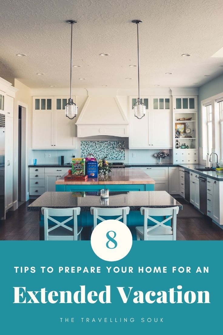 8 Tips to Prepare Your Home for an Extended Vacation Pinterest Cover Photo