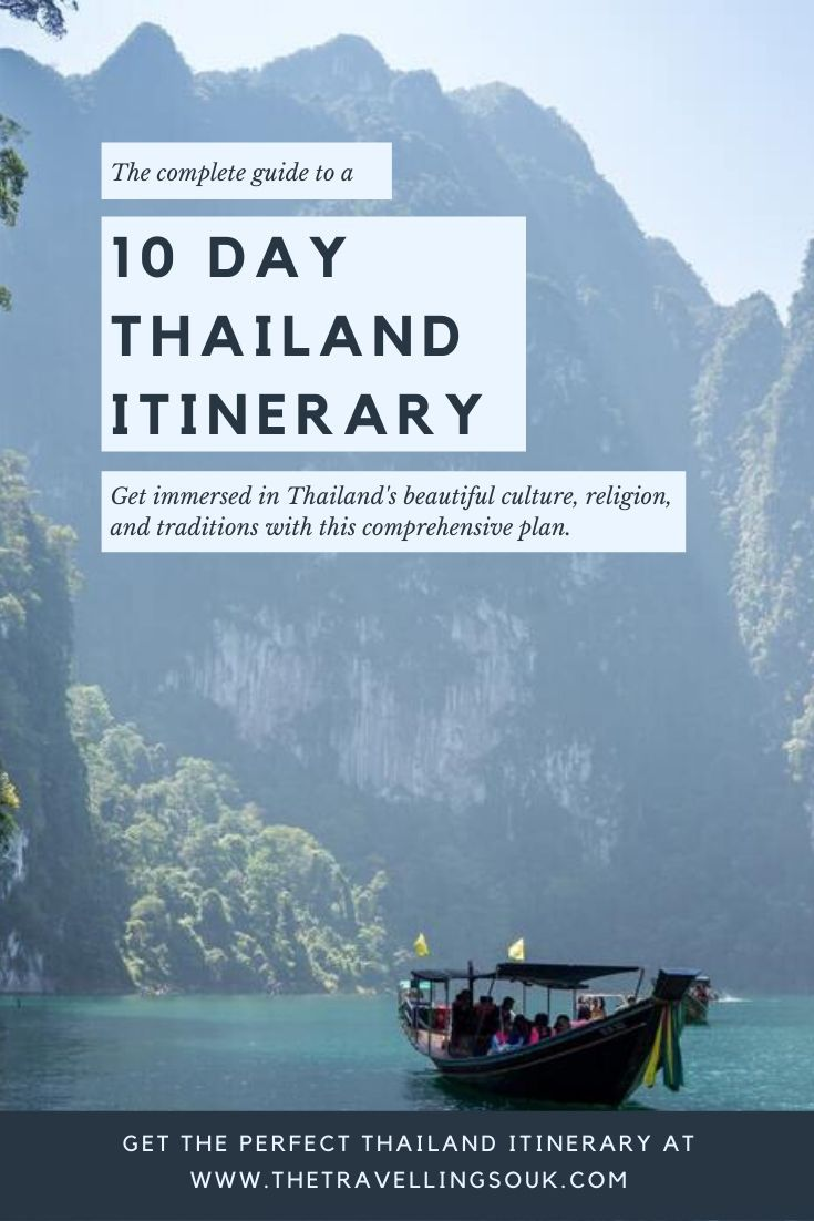 The complete guide to a 10 Day Thailand Itinerary