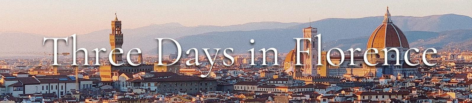 three days in florence banner