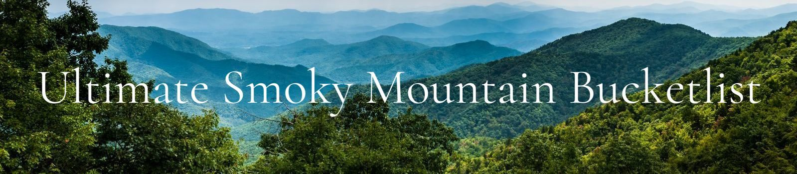 Ultimate Smoky Mountain Bucketlist Banner