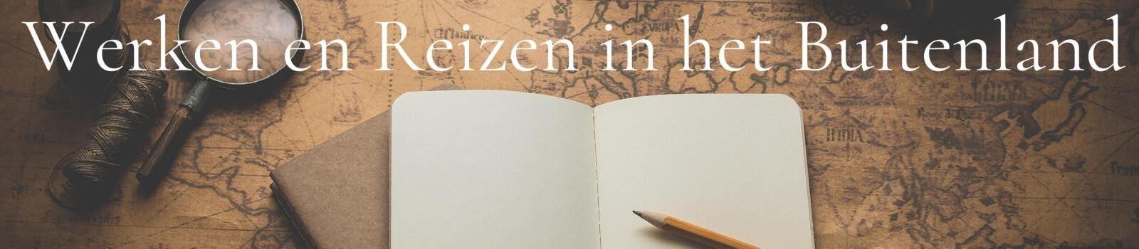 Werken en reizen in het buitenland